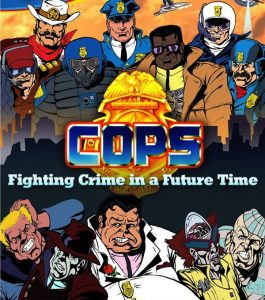 C.O.P.S. 80s' Cartoon show